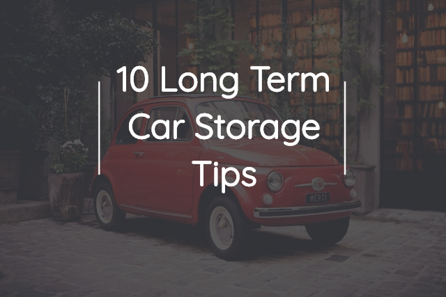 10 long term car storage tips