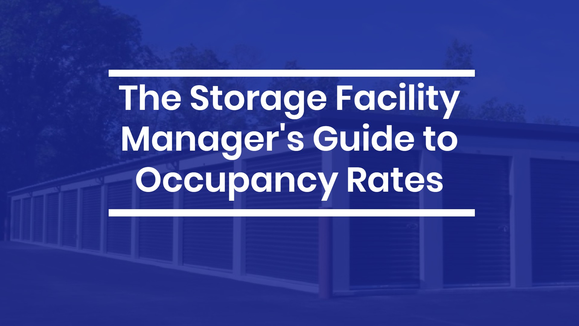 The Storage Facility Manager's Guide to Occupancy Rates