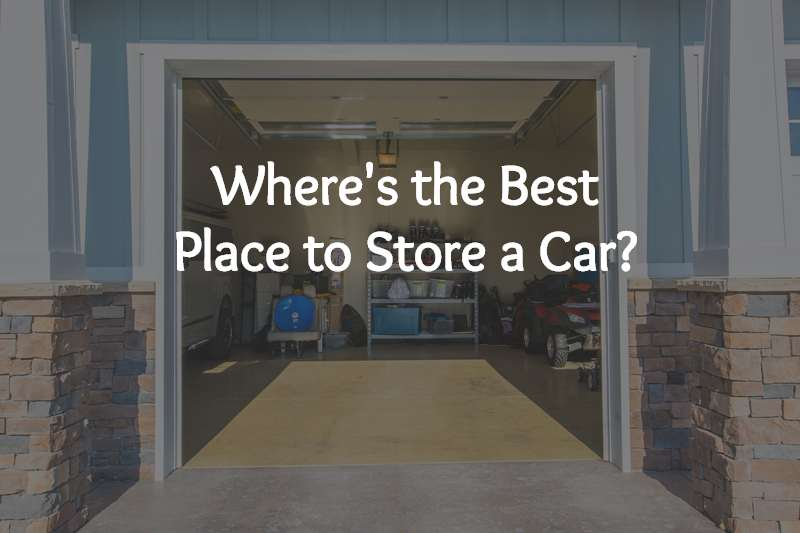 Best places to store a car