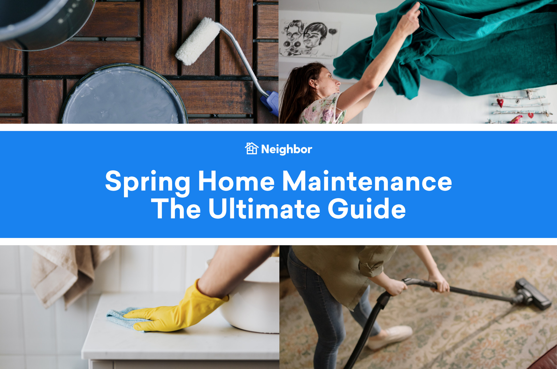 Spring Home Maintenance: The Ultimate Guide